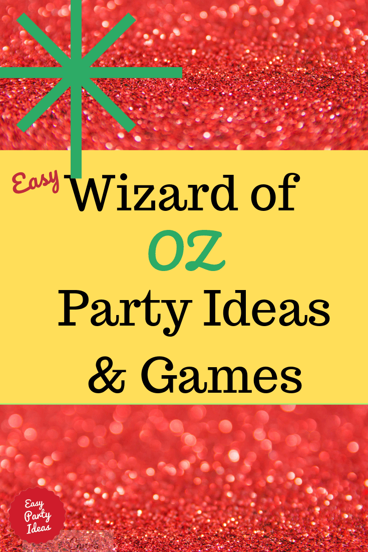 Wizard of Oz party ideas and games